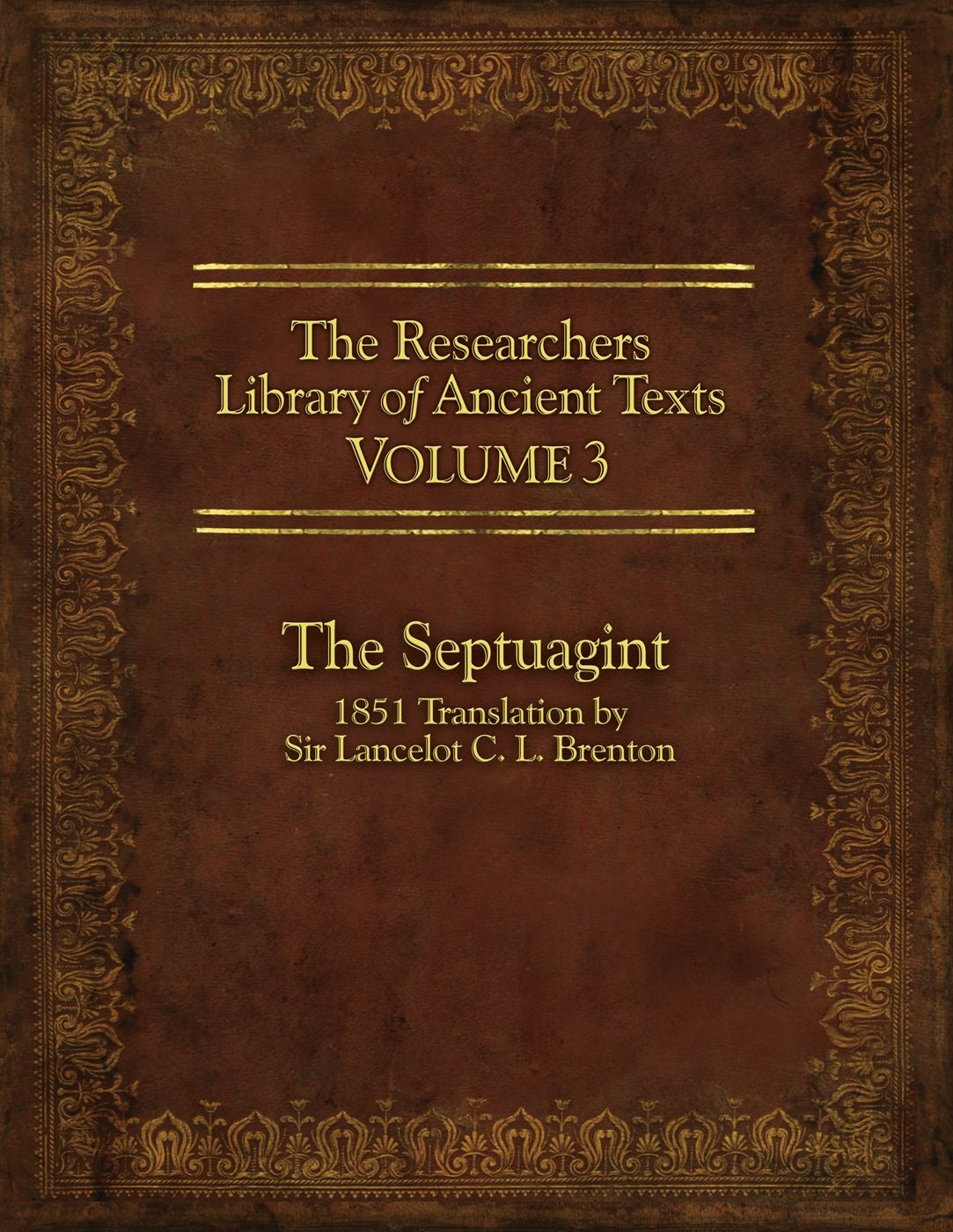 Download The Researcher's Library of Ancient Texts - Volume III: The Septuagint: Translation by Sir Lancelot C. L. Brenton 1851 PDF