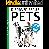 Pets / Mascotas (Xist Kids Bilingual Spanish English)