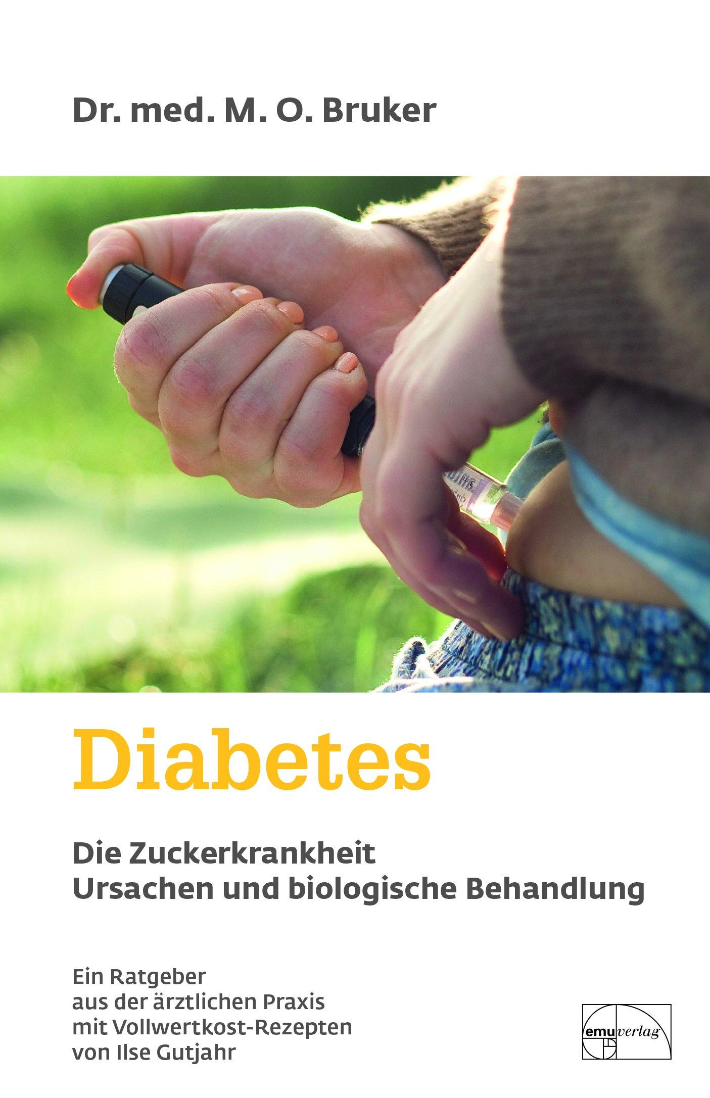 Diabetes - Ursache und biologische Behandlung (Aus der Sprechstunde)