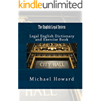 The English Legal System: Legal English Dictionary and Exercise Book
