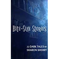 Bite-Size Stories | 22 Dark Tales: A flash fiction horror and fantasy anthology