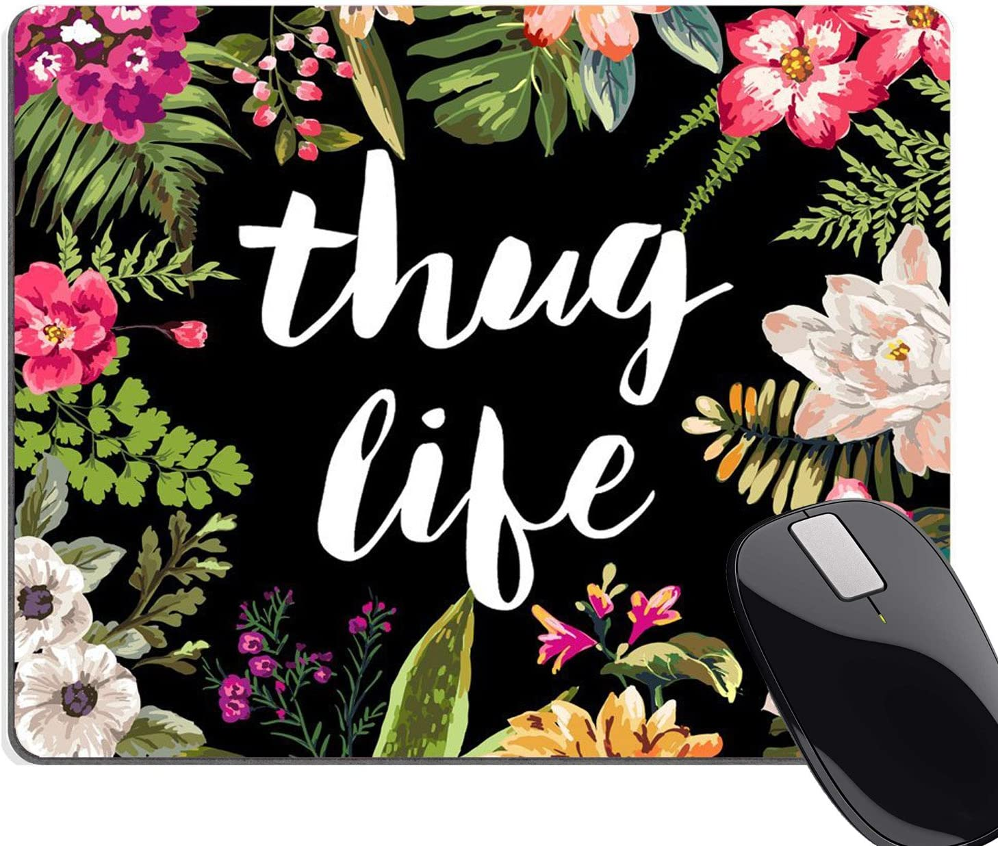 240mmX200mmX3mm Wknoon Gaming Mouse Pad Custom,Thug Life Flowers Non-Slip Thick Rubber Mouse pad,9.5 X 7.9 Inch