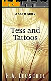 Tess and Tattoos