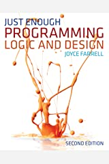 Just Enough Programming Logic and Design Kindle Edition