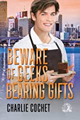 Beware of Geeks Bearing Gifts Kindle Edition