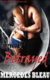 Witch Betrayed (Books of the MagKaen Book 2)