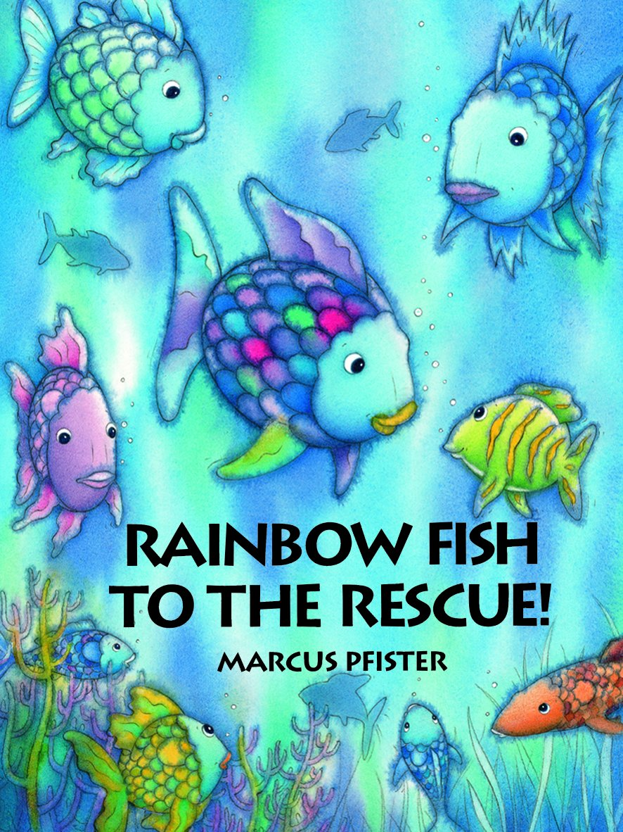 Rainbow fish to the rescue marcus pfister 9783314015748 amazon rainbow fish to the rescue marcus pfister 9783314015748 amazon books fandeluxe Choice Image