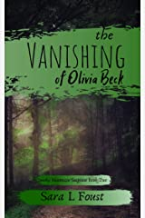 The Vanishing of Olivia Beck (Smoky Mountain Suspense Book 2) Kindle Edition