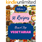 Bravo! Top 50 Vegetarian Recipes Volume 1: A Vegetarian Cookbook You Won't be Able to Put Down