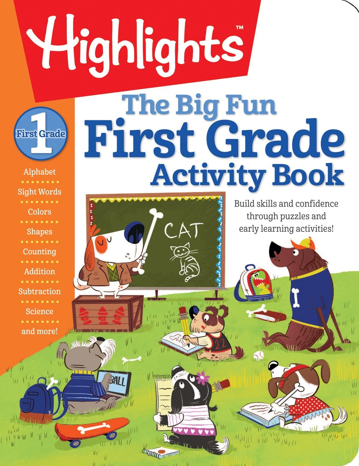 The Big Fun First Grade Activity Book: Build skills and confidence through puzzles and early learning activities! (Highlights Big Fun Activity Workbooks)