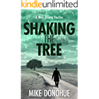 Shaking the Tree: A Crime Thriller (Max Strong Book 1)