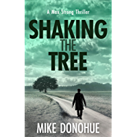 Shaking the Tree: A Crime Thriller (Max Strong Book 1) (English Edition)