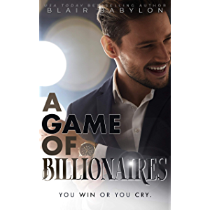 A Game of Billionaires: A Romantic Suspense Story (Billionaires in Disguise: Maxence Book 2)
