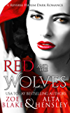 Red and the Wolves: A Dark Reverse Harem Romance (Dark Fantasy Book 2)