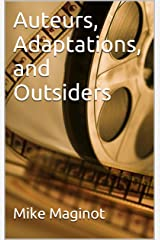 Auteurs, Adaptations, and Outsiders Kindle Edition