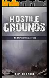 Hostile Grounds: An EMP Survival Story (EMP Crash Book 5)