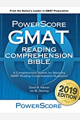 The PowerScore GMAT Reading Comprehension Bible: A comprehensive GMAT prep system for attacking GMAT Reading Comprehension questions. (The PowerScore GMAT Bible Series Book 3) Kindle Edition