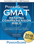 The PowerScore GMAT Reading Comprehension Bible: A comprehensive GMAT prep system for attacking GMAT Reading Comprehension questions. (The PowerScore GMAT Bible Series Book 3)