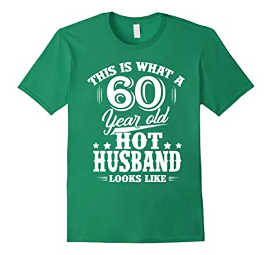 Mens Meaning T Shirt For Husband Men 60 Year Old Birthday Gifts