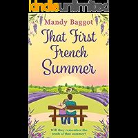 That First French Summer: a heartwarming summer romance