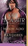 Much Ado About Vampires (Dark Ones Novel)