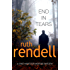 End In Tears: (A Wexford Case) (Inspector Wexford series Book 20)
