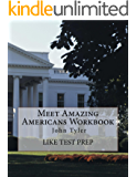 Meet Amazing Americans Workbook: John Tyler