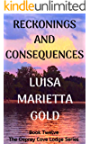 Reckonings and Consequences (The Osprey Cove Lodge Book 12)