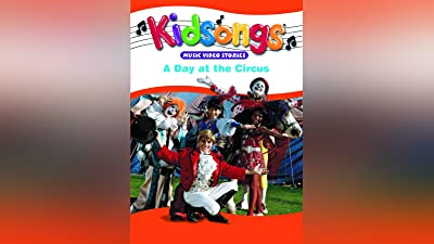 Kidsongs: Day At The Circus