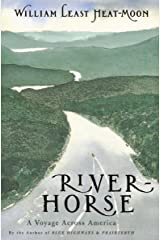 River-Horse: A Voyage Across America Kindle Edition