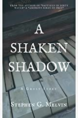 A Shaken Shadow: A Ghost Story Kindle Edition