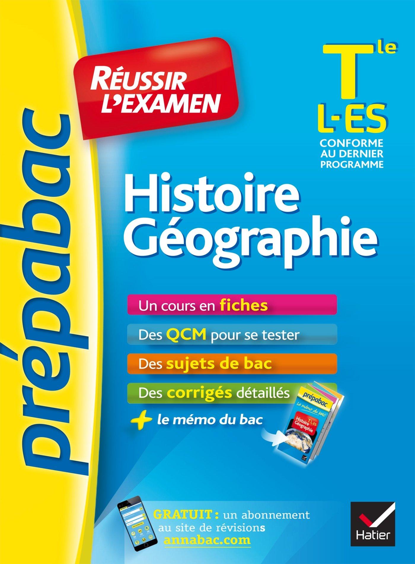 Histoire-Géographie Tle L, ES - Prépabac Réussir lexamen: fiches de cours et sujets de bac corrigés terminale ES, L: Amazon.es: Anne Vanacore, ...