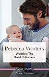 Wedding The Greek Billionaire (Holiday With A Billionaire Book 3)