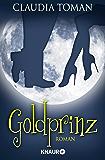 Goldprinz: Roman