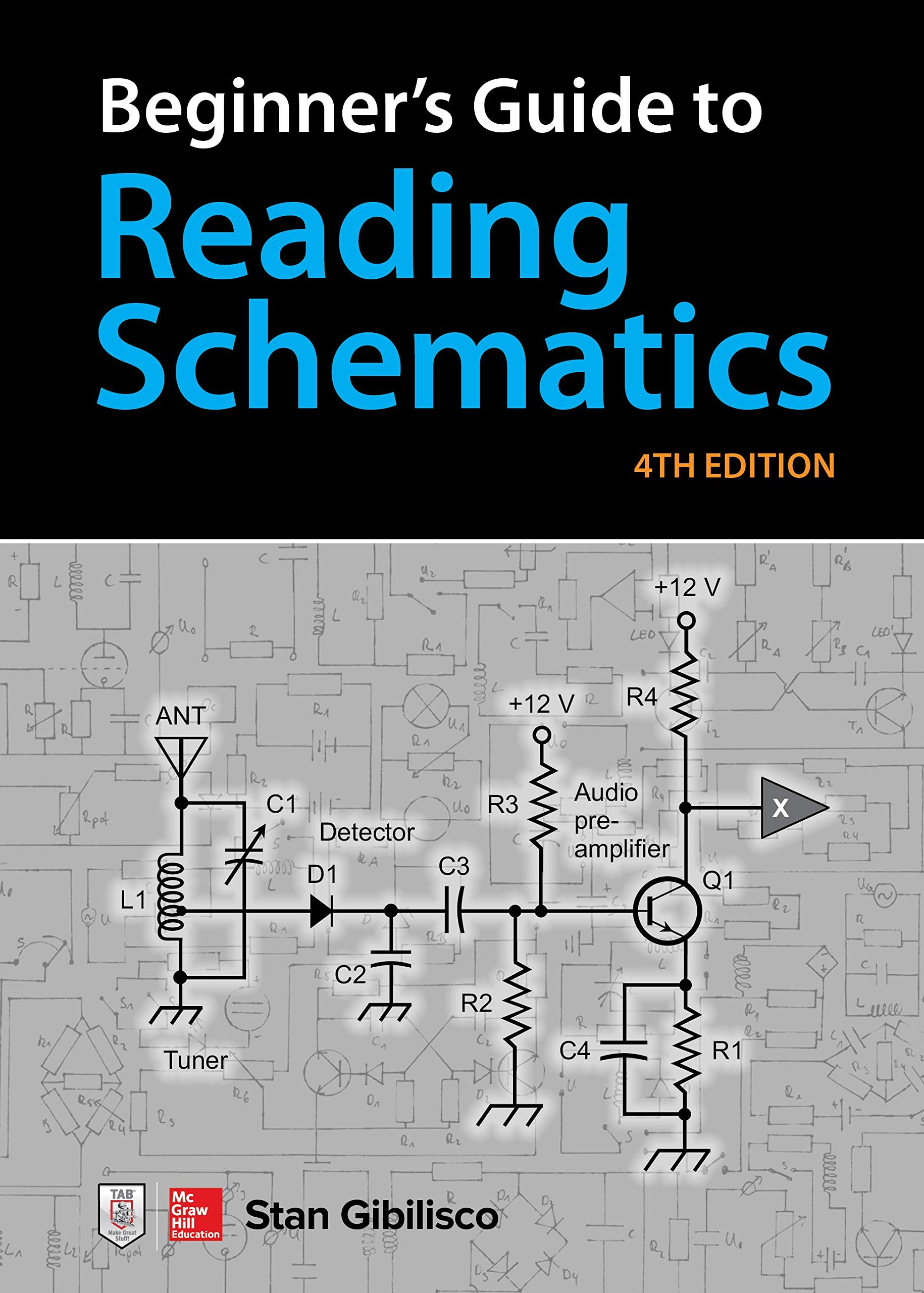 Beginner's Guide to Reading Schematics Fourth Edition