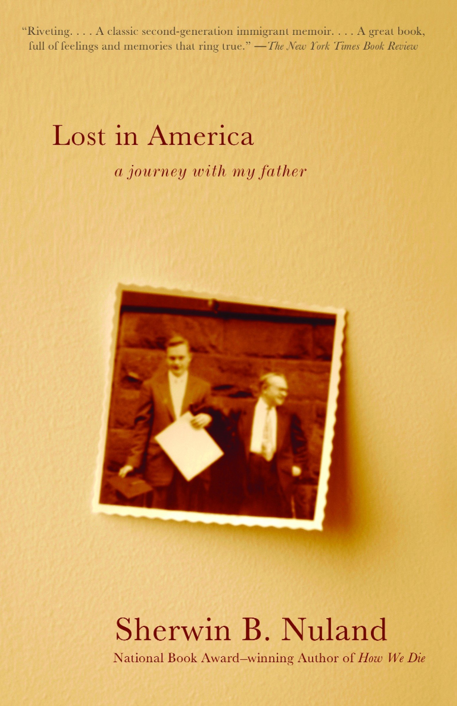 Lost in America A Journey with My Father