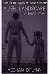 Alien Landscape: A Short Story Kindle Edition