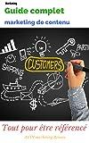 Réussir le Marketing de contenu: Comment réussir votre stratégie marketing de contenu