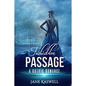 Forbidden Passage: A Gothic Romance (Gothic Obsession Book 1)