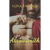 Arrowsmith: A Scottish Medieval Historical Romance (The MacGregors Book 1) (Reformed Rogues)