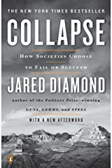 Collapse: How Societies Choose to Fail or Succeed: Revised Edition Paperback