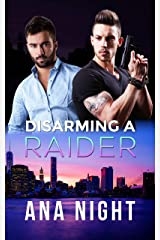 Disarming a Raider (The Black Raiders Book 4) Kindle Edition