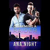 Disarming a Raider (The Black Raiders Book 4)