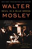 Devil in a Blue Dress (Easy Rawlins Mysteries (Paperback))