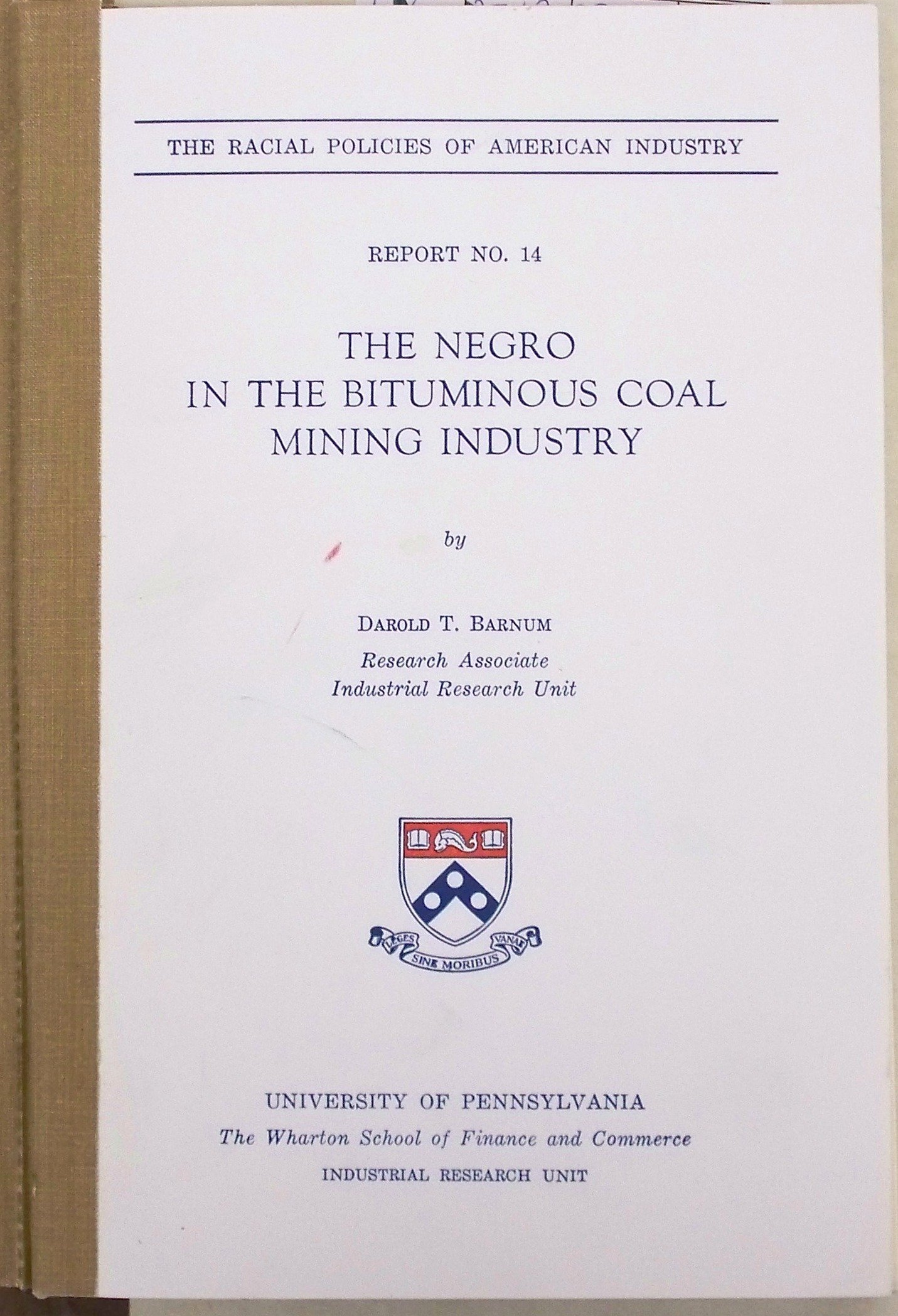 The Negro in the Bituminous Coal Mining Industry (The Early Modern Americas)