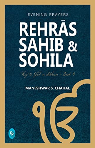 Rehr?s Sahib & Sohila: Way to God in Sikhism  - Book 4