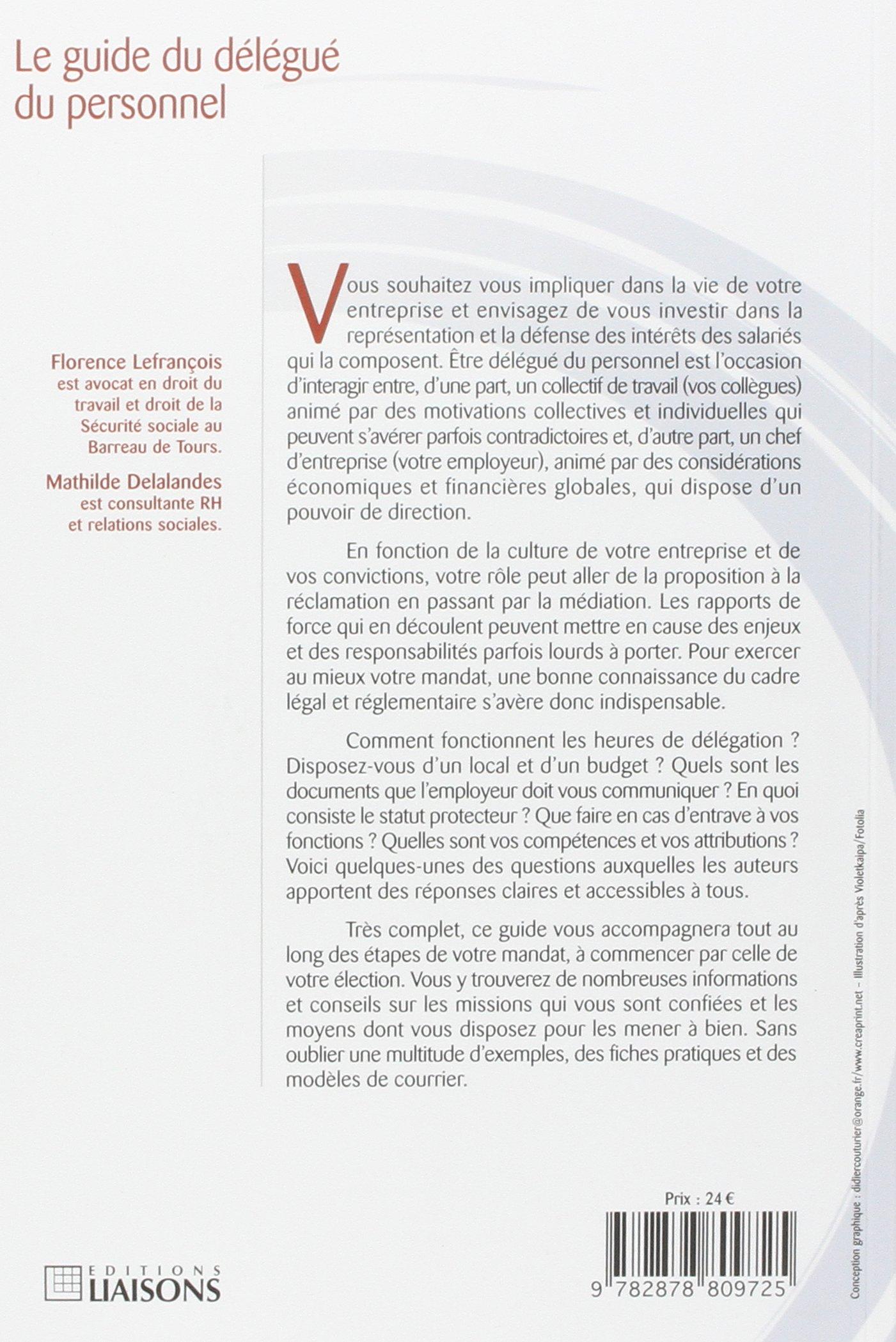 Amazon Fr Le Guide Du Delegue Du Personnel Elections Missions