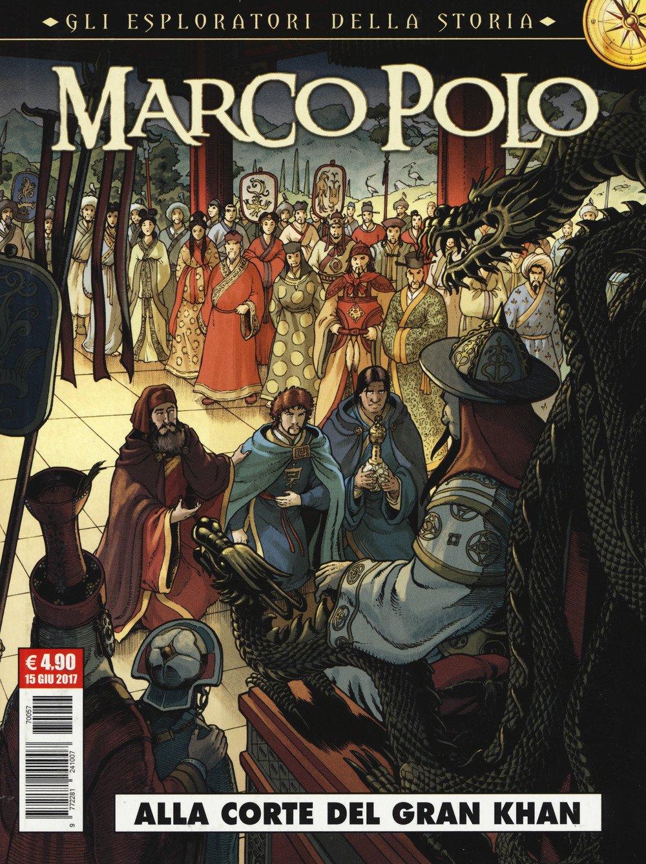 Marco Polo. Gli esploratori della storia: 1 Cosmo serie rossa ...