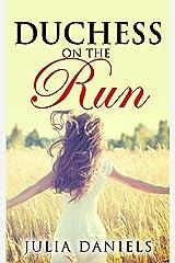 Duchess on the Run Kindle Edition