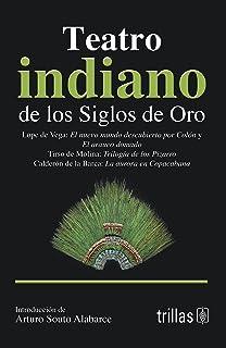 |Teatro Indiano De Los Siglos De Oro